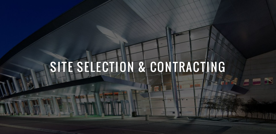 Trade Show Site Selection & Contracting